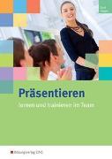 Cover-Bild zu Präsentieren lernen und trainieren im Team von Gross, Hermann