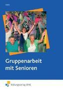 Cover-Bild zu Gruppenarbeit mit Senioren von Joppig, Wolfgang