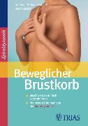 Cover-Bild zu Beweglicher Brustkorb (eBook) von Miescher, Bea