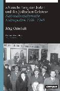 Cover-Bild zu Osterloh, Jörg: »Ausschaltung der Juden und des jüdischen Geistes« (eBook)