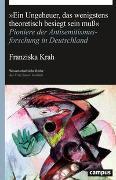 """Cover-Bild zu Krah, Franziska: """"Ein Ungeheuer, das wenigstens theoretisch besiegt sein muß"""""""