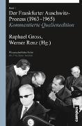 Cover-Bild zu Gross, Raphael (Hrsg.): Der Frankfurter Auschwitz-Prozess (1963-1965)
