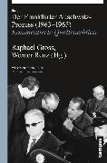 Cover-Bild zu Gross, Raphael (Hrsg.): Der Frankfurter Auschwitz-Prozess (1963-1965) (eBook)