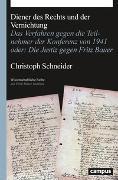 Cover-Bild zu Schneider, Christoph: Diener des Rechts und der Vernichtung