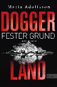 Cover-Bild zu eBook Doggerland. Fester Grund