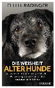 Cover-Bild zu eBook Die Weisheit alter Hunde