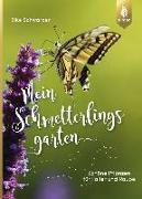 Cover-Bild zu Schwarzer, Elke: Mein Schmetterlingsgarten