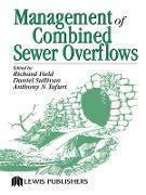 Cover-Bild zu Field, Richard (Hrsg.): Management of Combined Sewer Overflows (eBook)