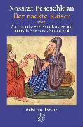 Cover-Bild zu Der nackte Kaiser von Peseschkian, Nossrat