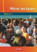 Cover-Bild zu Getta, Leonie: Mitten ins Leben, Religion, Band 2: ab 7. Schuljahr, Schülerbuch
