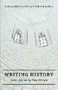 Cover-Bild zu Nanayakkara, Shalini: Writing History: Local Stories by New Writers