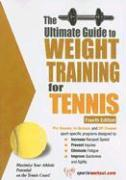 Cover-Bild zu Price, Robert G.: The Ultimate Guide to Weight Training for Tennis