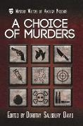 Cover-Bild zu Davis, Dorothy Salisbury: A Choice of Murders (Mystery Writers of America Presents: Classics, #7) (eBook)