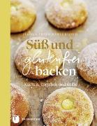 Cover-Bild zu Süß und glutenfrei backen von Frej, Jessica