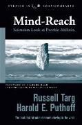 Cover-Bild zu Targ, Russell: Mind-Reach: Scientists Look at Psychic Abilities