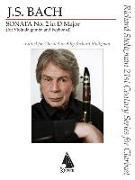 Cover-Bild zu Bach, Johann Sebastian (Komponist): Sonata No. 2 in D Major: For Clarinet in A and Piano Richard Stoltzman 21st Century Series for Clarinet