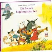 Cover-Bild zu Grimm, Brüder: Die Bremer Stadtmusikanten