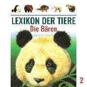 Cover-Bild zu eBook Lexikon der Tiere, Folge 2: Die Bären