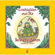 Cover-Bild zu eBook Geschichten aus Ötz, Folge 6: Schneewittchen und die 7 Eier