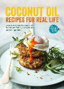 Cover-Bild zu Coconut Oil: Recipes for Real Life von Bee, Lucy