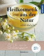 Cover-Bild zu Heilkosmetik aus der Natur von Veit, Myriam