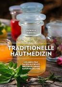 Cover-Bild zu Traditionelle Hautmedizin von Nedoma, Gabriela
