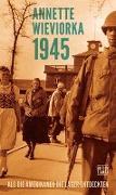 Cover-Bild zu Wieviorka, Annette: 1945