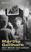 Cover-Bild zu Gellhorn, Martha: Der Blick von unten
