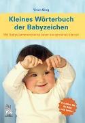 Cover-Bild zu Kleines Wörterbuch der Babyzeichen von König, Vivian