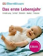 Cover-Bild zu ElternWissen. Das erste Lebensjahr von Peters, Ann