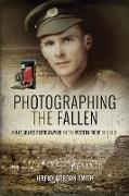 Cover-Bild zu Gordon-Smith, Jeremy: Photographing the Fallen (eBook)