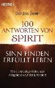 Cover-Bild zu Smith, Gordon: 100 Antworten von Spirit