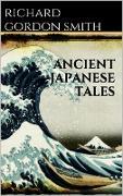 Cover-Bild zu Gordon Smith, Richard: Ancient Japanese Tales (eBook)