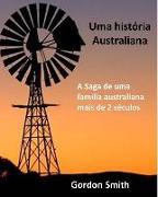 Cover-Bild zu Smith, Gordon: Uma história australiana (eBook)