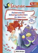 Cover-Bild zu Rabenstarke Silbengeschichten für Mädchen - Leserabe 1. Klasse - Erstlesebuch für Kinder ab 6 Jahren von Luhn, Usch