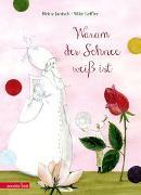 Cover-Bild zu Warum der Schnee weiß ist von Janisch, Heinz