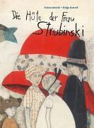 Cover-Bild zu Die Hüte der Frau Strubinski von Janisch, Heinz