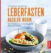 Cover-Bild zu Leberfasten nach Dr. Worm von Worm, Nicolai