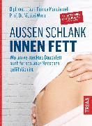 Cover-Bild zu Außen schlank - innen fett (eBook) von Worm, Nicolai
