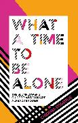 Cover-Bild zu Eggerue, Chidera: What a Time to be Alone