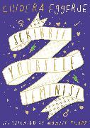 Cover-Bild zu Eggerue, Chidera: Scribble Yourself Feminist
