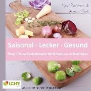 Cover-Bild zu LCHF pur: Saisonal. Lecker. Gesund - über 70 Low Carb-Rezepte für November & Dezember (eBook) von Paschmann, Anne