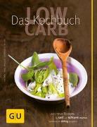 Cover-Bild zu Low Carb - Das Kochbuch von Muliar, Doris