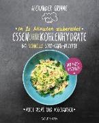 Cover-Bild zu In 20 Minuten zubereitet: Essen ohne Kohlenhydrate von Grimme, Alexander