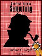 Cover-Bild zu Doyle, Arthur Conan: Sherlock Holmes - Sammlung (eBook)
