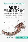 Cover-Bild zu eBook Wie man Freunde gewinnt. Zusammenfassung & Analyse des Bestsellers von Dale Carnegie