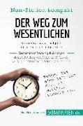 Cover-Bild zu eBook Der Weg zum Wesentlichen. Zusammenfassung & Analyse des Bestsellers von Stephen R. Covey, A. Roger Merrill und Rebecca R. Merrill