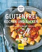 Cover-Bild zu Glutenfrei kochen und backen (eBook) von Strehle, Sandra