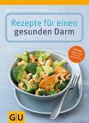 Cover-Bild zu Rezepte für einen gesunden Darm (eBook) von Ubrich, Frauke