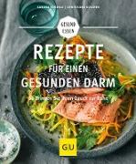 Cover-Bild zu Rezepte für einen gesunden Darm (eBook) von Strehle, Sandra